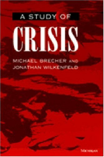 9780472108060: A Study of Crisis