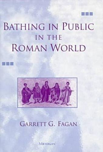 9780472108190: Bathing in Public in the Roman World