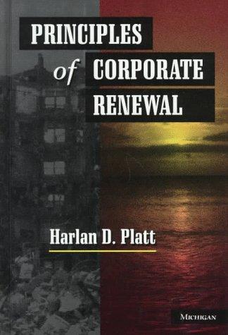 9780472108381: Principles of Corporate Renewal