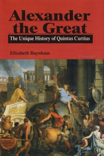 9780472108589: Alexander the Great: The Unique History of Quintus Curtius