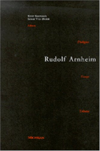 9780472108596: Rudolf Arnheim: Revealing Vision