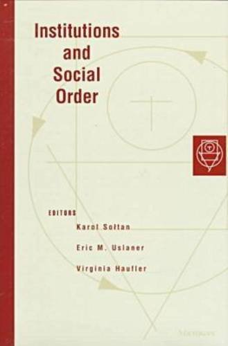 Institutions and Social Order Format: Hardcover: Karol Soltan, Virginia
