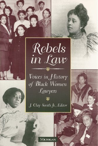 9780472108831: Rebels in Law: Voices in History of Black Women Lawyers