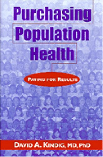 9780472108930: Purchasing Population Health: Paying for Results