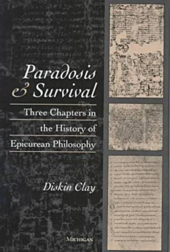 9780472108961: Paradosis and Survival: Three Chapters in the History of Epicurean Philosophy