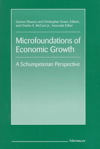 9780472109043: Microfoundations of Economic Growth: A Schumpeterian Perspective (The International Schumpeter Society Series)