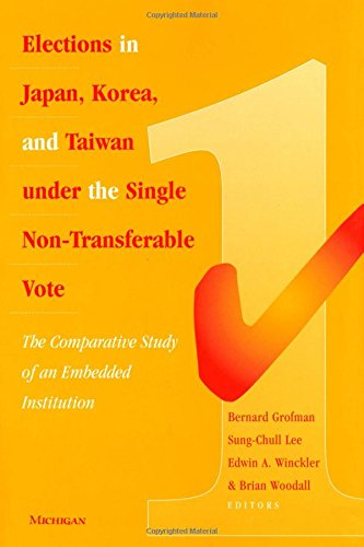 Elections in Japan, Korea, and Taiwan under the Single Non-Transferable Vote - The Comparative ...