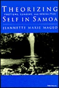 9780472109203: Theorizing Self in Samoa: Emotions, Genders, and Sexualities