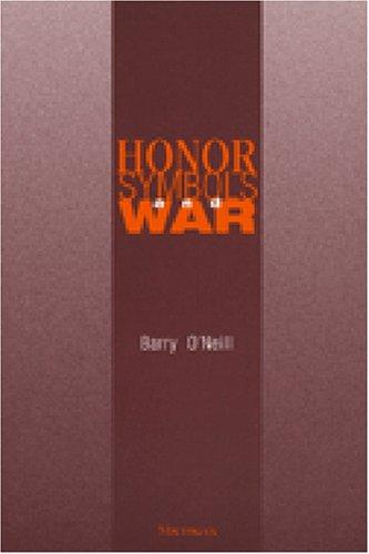 Honor, Symbols, and War: O'Neill, Barry