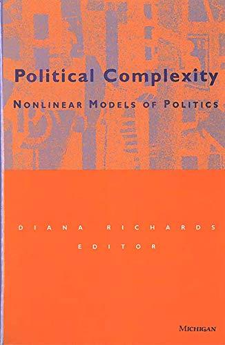 9780472109647: Political Complexity: Nonlinear Models of Politics