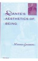 Dante's Aesthetics of Being -: Ginsberg, Warren Stuart