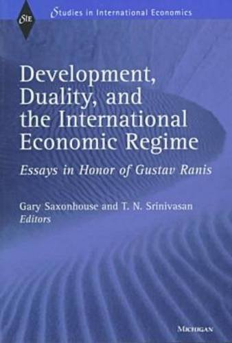 Stock image for Development, Duality, and the International Economic Regime : Essays in Honor of Gustav Ranis for sale by Better World Books