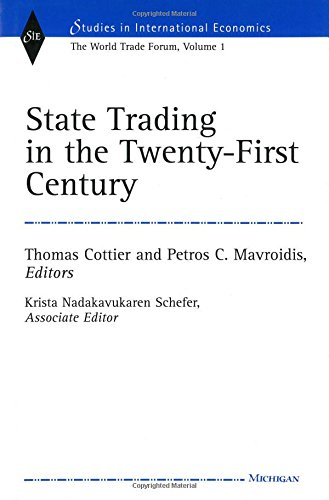 9780472109968: State Trading in the Twenty-First Century: The World Trade Forum, Volume 1 (Studies In International Economics)