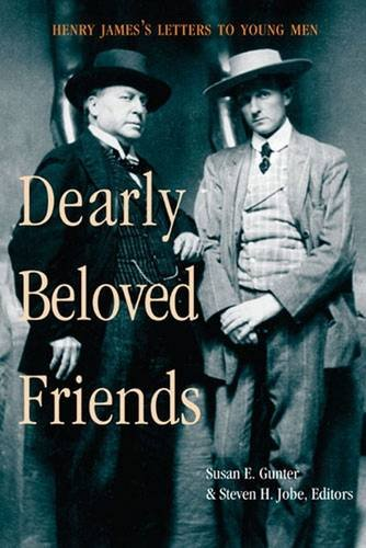 9780472110094: Dearly Beloved Friends: Henry James's Letters to Younger Men
