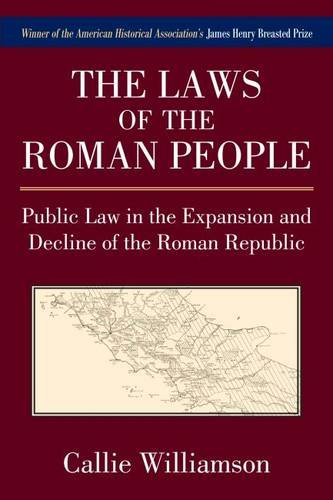 9780472110537: The Laws of the Roman People: Public Law in the Expansion and Decline of the Roman Republic
