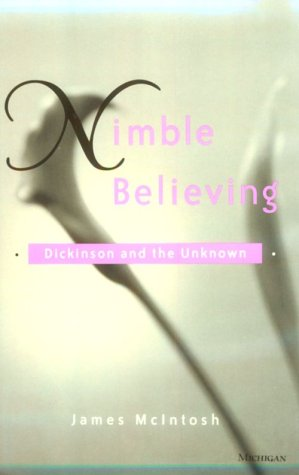 9780472110803: Nimble Believing: Dickinson and the Unknown