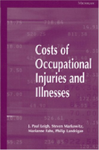 9780472110810: Costs of Occupational Injuries and Illnesses