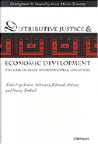 Distributive Justice and Economic Development: The Case of Chile and Developing Countries (...