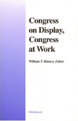 Congress on Display, Congress at Work (Hardback)