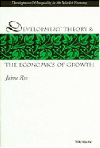 9780472111411: Development Theory and the Economics of Growth (Development and Inequality in the Market Economy)