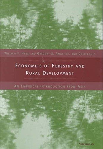 Economics of Forestry and Rural Development: An Empirical Introduction from Asia (Hardback)