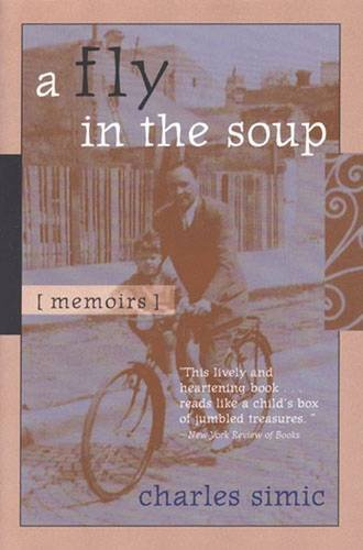 9780472111503: A Fly in the Soup: Memoirs (Poets on Poetry)