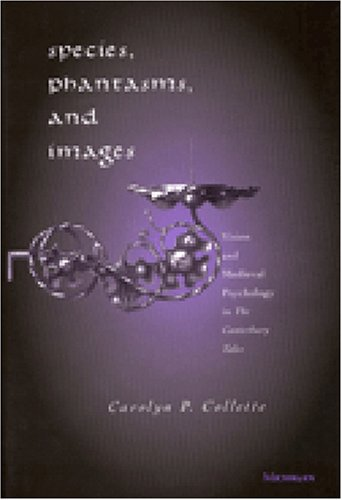 9780472111619: Species, Phantasms, and Images: Vision and Medieval Psychology in The Canterbury Tales