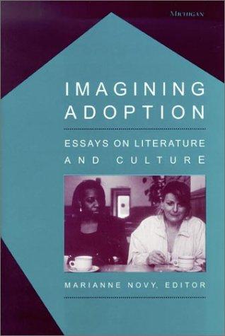 9780472111817: Imagining Adoption: Essays on Literature and Culture
