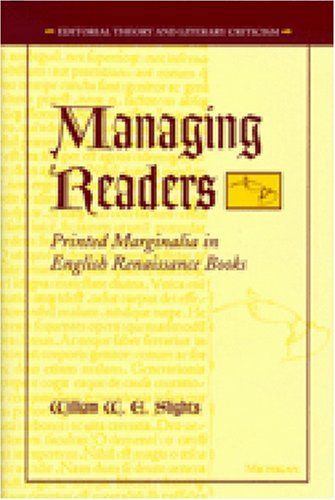 9780472112296: Managing Readers: Printed Marginalia in English Renaissance Books (Editorial Theory And Literary Criticism)