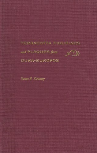 Terracotta Figurines and Plaques from Dura-Europos (Hardback): Susan B. Downey