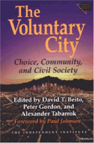 9780472112401: The Voluntary City: Choice, Community, and Civil Society (Economics, Cognition, and Society)