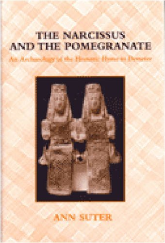 9780472112494: The Narcissus and the Pomegranate: An Archaeology of the Homeric Hymn to Demeter
