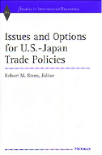 Issues and Options for U.S.-Japan Trade Policies (Hardback)