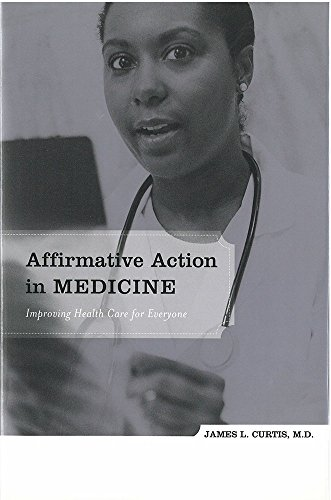 9780472112982: Affirmative Action in Medicine: Improving Health Care for Everyone
