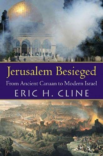 9780472113132: Jerusalem Besieged: From Ancient Canaan to Modern Israel