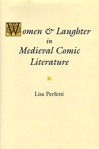 9780472113217: Women and Laughter in Medieval Comic Literature
