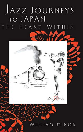 9780472113453: Jazz Journeys to Japan: The Heart within (Jazz Perspectives)