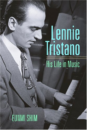Lennie Tristano: His Life in Music (Jazz: Shim, Eunmi