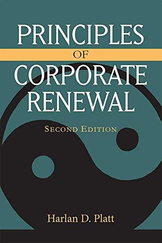 Principles of Corporate Renewal: Platt, Harlan D.