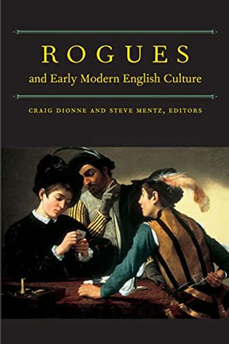 Rogues and Early Modern English Culture (Hardback)