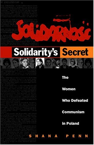 9780472113859: Solidarity's Secret: The Women Who Defeated Communism in Poland