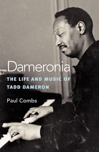 9780472114139: Dameronia: The Life and Music of Tadd Dameron (Jazz Perspectives)