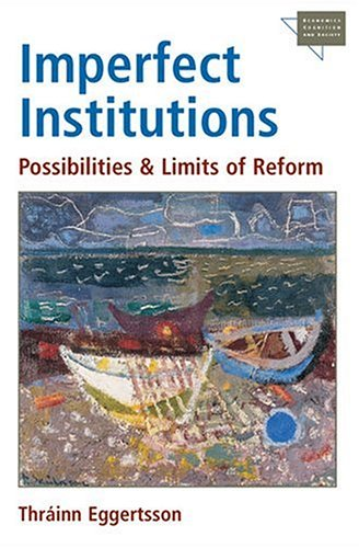 9780472114566: Imperfect Institutions: Possibilities And Limits Of Reform