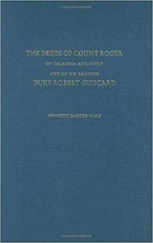 9780472114597: The Deeds of Count Roger of Calabria and Sicily and of His Brother Duke Robert Guisc