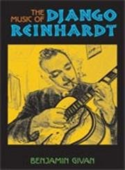 9780472114993: The Music of Django Reinhardt (Jazz Perspectives)
