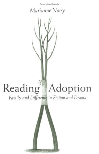 9780472115075: Reading Adoption: Family and Difference in Fiction and Drama