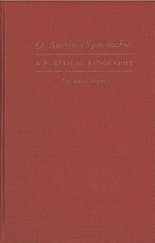 9780472115297: Q. Aurelius Symmachus: A Political Biography