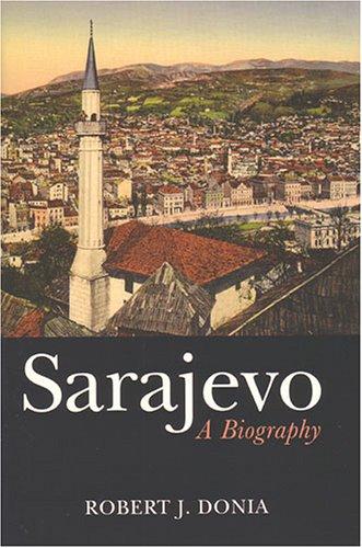 9780472115570: Sarajevo: A Biography