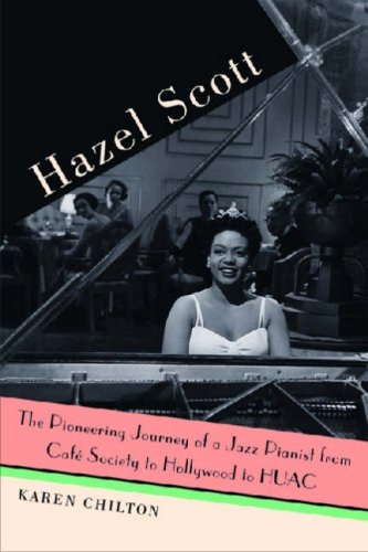 9780472115679: Hazel Scott: The Pioneering Journey of a Jazz Pianist from Cafe Society to Hollywood to HUAC