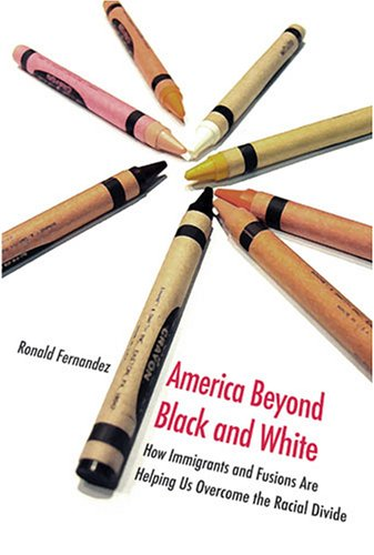 9780472116096: America Beyond Black and White: How Immigrants and Fusions Are Helping Us Overcome the Racial Divide (Contemporary Political And Social Issues)